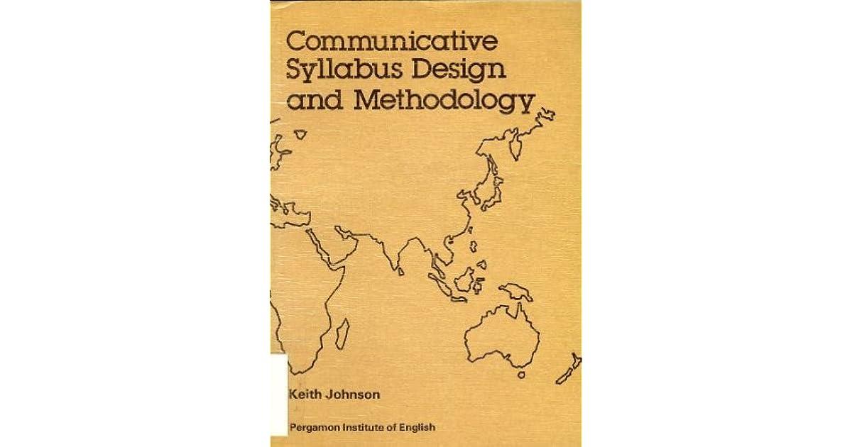 Communicative Syllabus Design And Methodology By Robert Keith Johnson