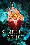 Kindling Ashes (Firesouls, #1)