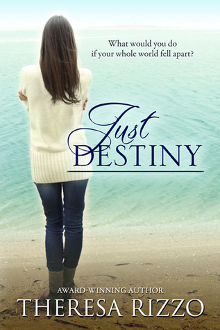 Just Destiny  (Destiny, #1)