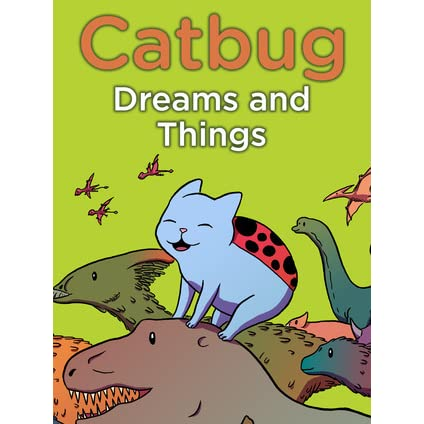 Catbug Dreams And Things EBooks By Jason James Johnson