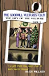 The Goodwill Vultures Club: The Gift of the Vulture