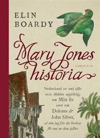 Mary Jones historia by Elin Boardy