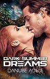 Dark Summer Dreams (Dreamwalkers, #2)