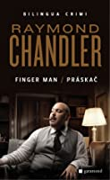 The Finger Man / Práskač