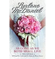 As Long as We Both Shall Live (April Lancaster, #1-2)