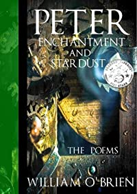 Peter, Enchantment and Stardust:The Poems