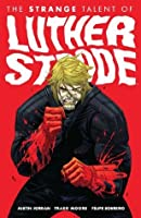 The Strange Talent of Luther Strode (Luther Strode, #1)