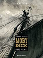 Moby Dick - Tome 1