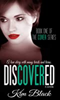 Discovered (Cover, #1)