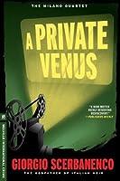 A Private Venus: A Duca Lamberti Noir (Melville International Crime)
