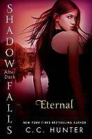 Eternal (Shadow Falls: After Dark #2)