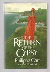 The Return of the Gypsy by Philippa Carr
