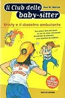 Kristy e il disastro ambulante