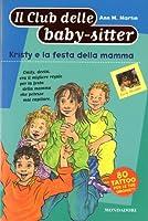 Kristy e la festa della mamma