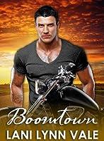 Boomtown (Freebirds, #1)
