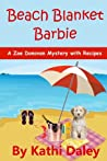 Beach Blanket Barbie (Zoe Donovan Mystery #6)