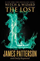 The Lost (Witch & Wizard, #5)