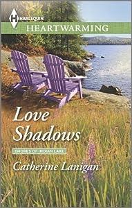 Love Shadows (Shores of Indian Lake #1)