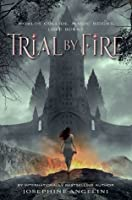 Trial by Fire (Worldwalker, #1)