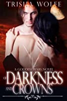 Of Darkness and Crowns (Goddess Wars)
