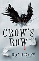 Crow's Row (Crow's Row, #1)