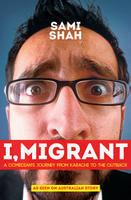 I, Migrant