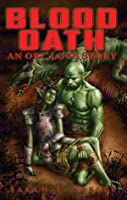 Blood Oath: An Orc Love Story