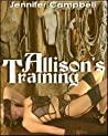 Allison's Training by Jennifer Campbell
