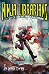 The Accidental Keyhand (The Ninja Librarians #1)