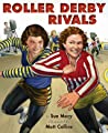 Roller Derby Rivals by Sue Macy