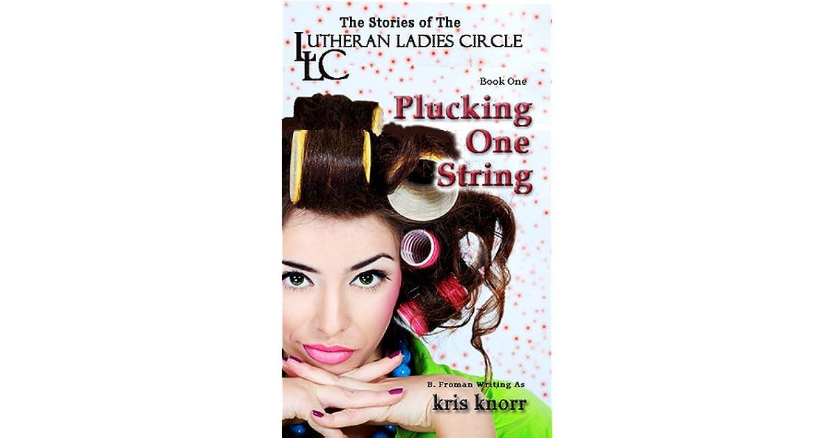 Plucking One String By Kris Knorr 1 Star Ratings