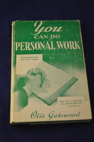 You Can Do Personal Work by Otis Gatewood
