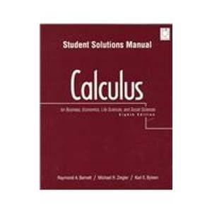 Calculus for Business, Economics, Life Sciences, and Social Sciences: Student Solutions Manual