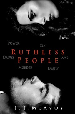 J. J. McAvoy - Ruthless People 1 - Ruthless People