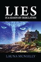 Lies In a Season of Tribulation