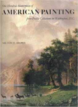 One Hundred Masterpieces of American Painting from Public Collections in Washington, D.C.