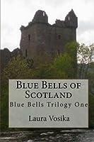 Blue Bells of Scotland: Blue Bells Trilogy One