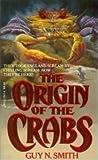 The Origin of the Crabs