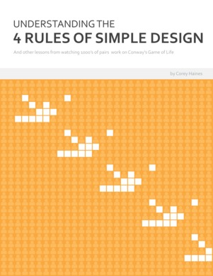 Understanding the Four Rules of Simple Design by Corey Haines