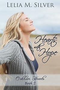 Hearts with Hope (Oakham Hearts, #2)