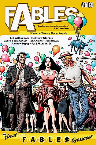 Fables, Vol  13: The Great Fables Crossover by Bill Willingham