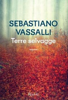 Terre selvagge by Sebastiano Vassalli