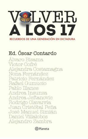 Volver a los 17: Recuerdos de una generación en dictadura