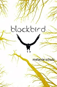 Blackbird (Newstead Anthem, book 1)