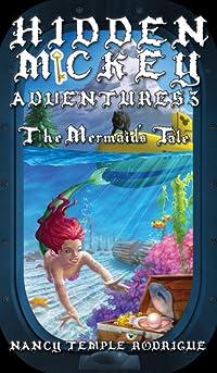 HIDDEN MICKEY ADVENTURES 3: The Mermaid's Tale