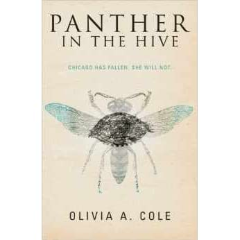 Panther in the Hive by Olivia A. Cole