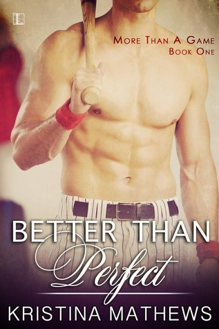 Better Than Perfect (More Than A Game, #1)