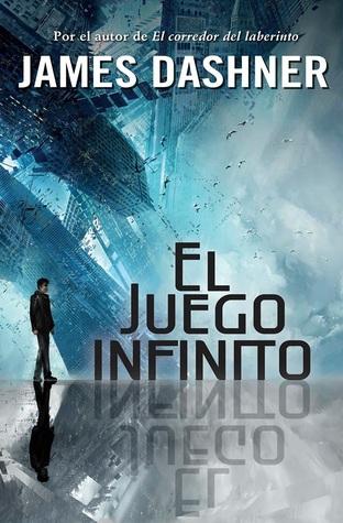 El juego infinito by James Dashner