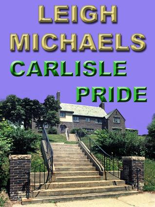 Carlisle Pride by Leigh Michaels