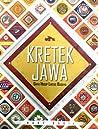 Kretek Jawa: Gaya Hidup Lintas Budaya